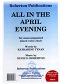 Hugh S. Roberton: All In The April Evening (SATB)