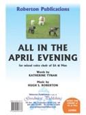 Hugh S. Roberton: All In The April Evening . SAB Sheet Music