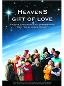 James Wright: Heaven's Gift Of Love