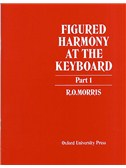 Reginald Owen Morris: Figured Harmony At The Keyboard Part 1