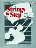 Jan Dobbins: Strings In Step Piano Accompaniments - Book Two