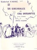 Gabriel Fauré: 6 Barcarolles et 5 Impromptus (Piano solo)