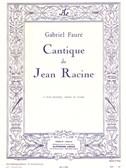 Gabriel Fauré - Cantique de Jean Racine pour 4 voix mixtes et orgue (ou piano)