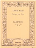 Gabriel Fauré - Fantaisie pour flûte et piano op. 79. Sheet Music