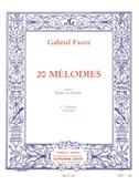 Gabriel Fauré : 20 mélodies pour piano et chant vol 1 soprano
