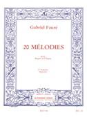 Gabriel Fauré : 20 mélodies pour piano et chant volume 2 soprano