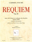 Fauré : Requiem pour soli, ch?ur et orchestre de chambre op.48 (version de 1893, chant-piano)