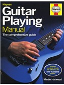 Martin Hatwood: Haynes Guitar Playing Manual