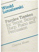 Witold Lutoslawski: Paroles Tissees (Score)