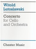 Witold Lutoslawski: Concerto For Cello And Orchestra