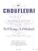 Jacques Offenbach: Monsieur Choufleuri restera chez Lui le... (Opera)
