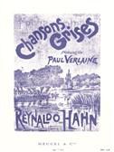 Reynaldo Hahn: Chansons Grises