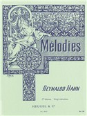 Reynaldo Hahn: Melodies Volume 1
