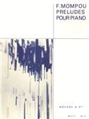 Federico Mompou: Préludes Pour Piano
