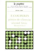 Couperin F: Pièces de clavecin livre 2 (lp22)