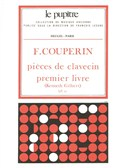 François Couperin: Pièces De Clavecin Vol.1