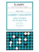 Lambert Chaumont: Pièces d'Orgue sur les huit Tons Vol.1 (LP25) (Organ)