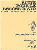Jacques Berthier: Suite pour le Berger David (Flute & Organ)