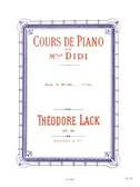 Théodore Lack: Cours De Piano De Mlle Didi Etudes Vol.1