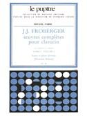 J.J. Froberger: Oeuvres Complètes Pour Clavecin Book 2 Vol.2