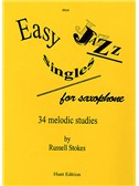 Russell Stokes: Easy Jazz Singles For Saxophone