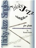 Russell Stokes: Tricky Jazz Singles for Flute