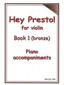 Hey Presto! For Violin Book 1 (Bronze) Piano Accompaniments