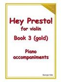 Hey Presto! For Violin Book 3 (Gold) Piano Accompaniments