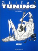 Guitar Tuning for the Complete Musical Idiot (For Smart People Too)