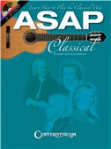 ASAP Classical Guitar: Learn How to Play the Classical Way (Book And CD)