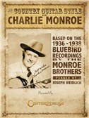 Joseph Weidlich: The Country Guitar Style Of Charlie Monroe
