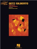 Stan Getz/Joao Gilberto: Getz/Gilberto (Transcribed Scores)