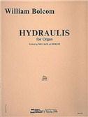 William Bolcom: Hydraulis