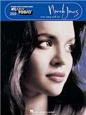 Norah Jones: Come Away With Me E-Z Play Today 259