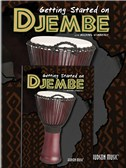 Michael Wimberly: Getting Started On Djembe