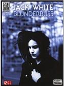 Jack White: Blunderbuss