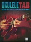 Ukulele Tab: 15 Great Performances Transcribed Note For Note