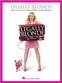 Laurence O'Keefe/Nell Benjamin: Legally Blonde - The Musical (Easy Piano)