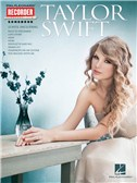 Taylor Swift: Recorder Songbook
