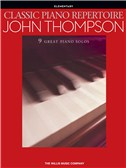John Thompson: Classic Piano Repertoire (Elementary Level)