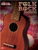 Strum & Sing: Folk Rock Favorites - Ukulele