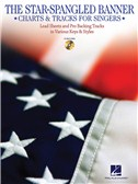 The Star-Spangled Banner: Charts And Tracks For Singers
