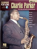 Saxophone Play-Along Volume 5: Charlie Parker (Book/Online Audio)