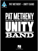 Pat Metheny: Unity Band - Guitar Recorded Versions