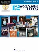 Hal Leonard Instrumental Play-Along: 12 Smash Hits (Tenor Saxophone)