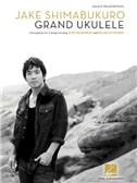 Jake Shimabukuro: Grand Ukulele
