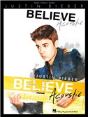 Justin Bieber: Believe - Acoustic