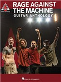 Rage Against The Machine: Guitar Anthology - Guitar Recorded Versions