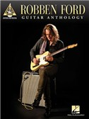 Robben Ford: Guitar Anthology - Guitar Recorded Versions