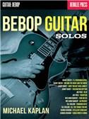 Michael Kaplan: Bebop Guitar Solos